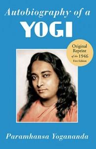 Autobiography of a Yogi by Yogananda