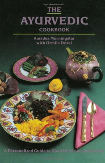 Ayurvedic Cookbook by Amadea Morningstar