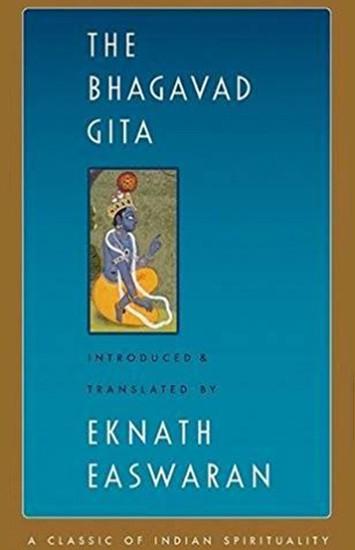 Bhagavad Gita Translation by Eknath Easwaran