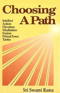 Choosing a Path by Swami Rama