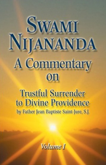 Comm on Trustful Surrender Vol I by Swami Nijananda