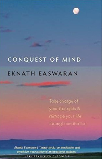 Conquest of Mind by Eknath Easwaran