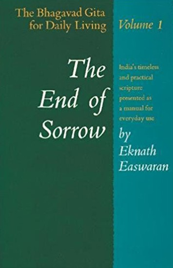 End of Sorrow by Eknath Easwaran