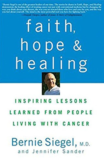 Faith Hope Healing by Bernie Siegel