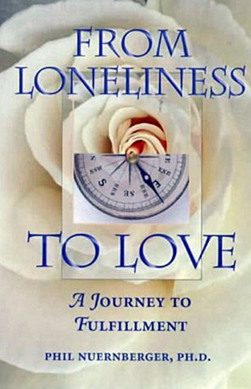 From Loneliness to Love by Phil Nuernberger