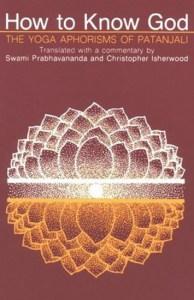 How to Know God by Prabhavananda Isherwood