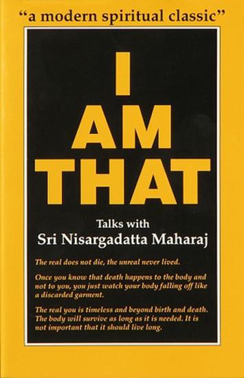 I Am That by Nisargadatta Maharaj