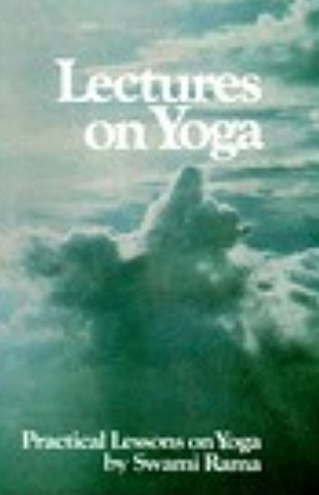 Lectures on Yoga by Swami Rama