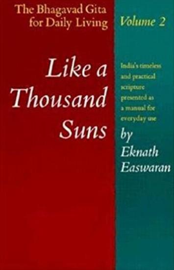 Like a Thousand Suns by Eknath Easwaran