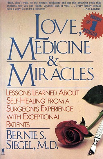 Love Medicine Miracles by Bernie Siegel