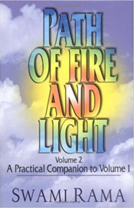 Path of Fire and Light Vol II by Swami Rama