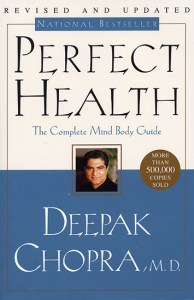 Perfect Health by Deepak Chopra