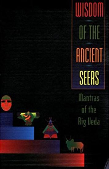 Wisdom of Ancient Seers by David Frawley