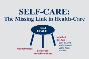 Self Care The Missing Link in Health Care 1