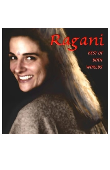 ragani best of both worlds