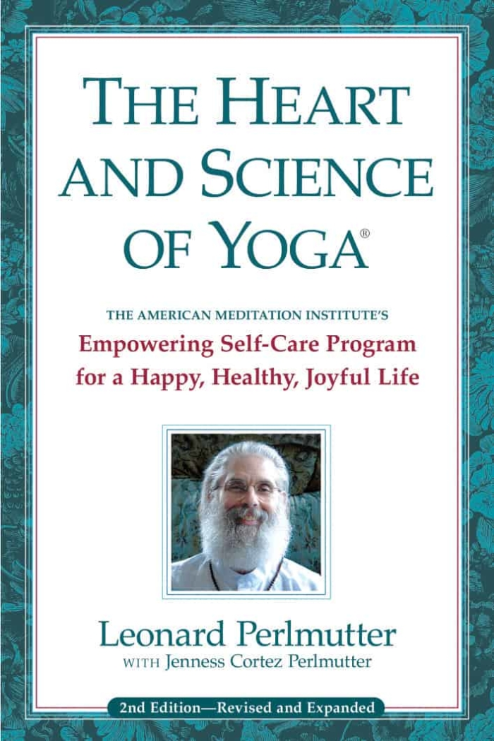 The Heart and Science of Yoga 1