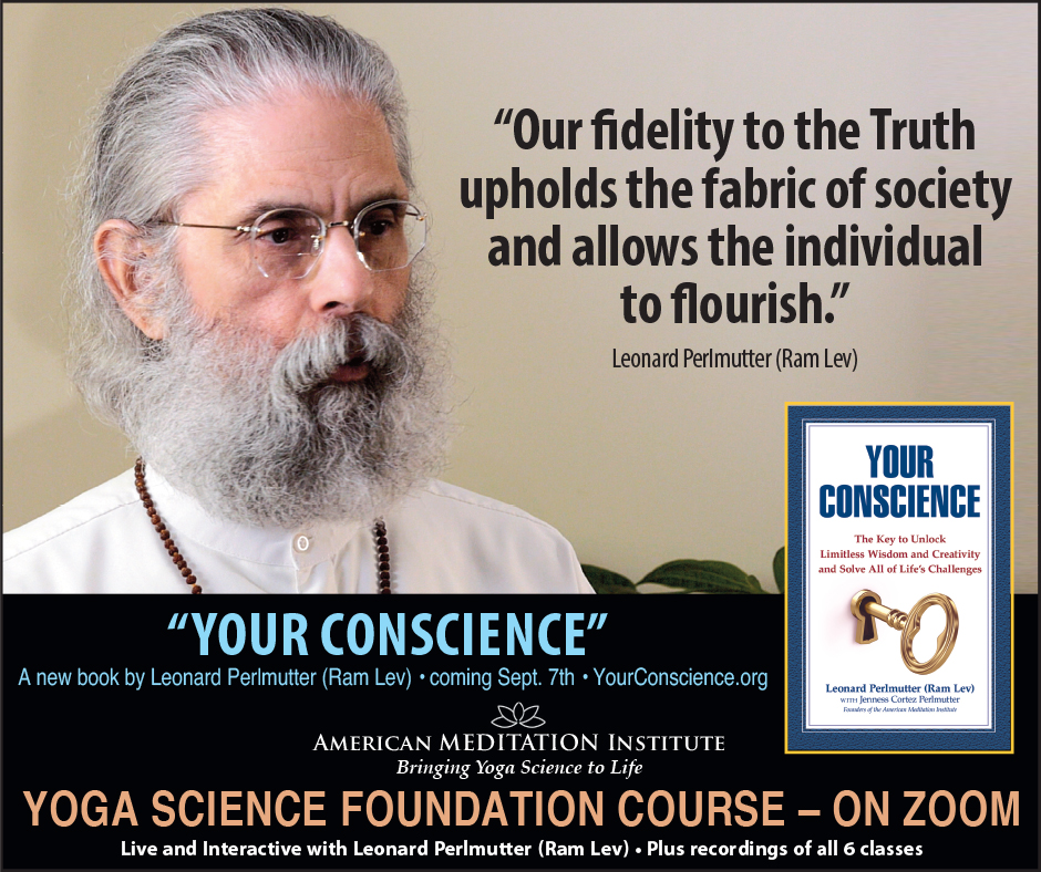 Fidelity to Truth Your Conscience